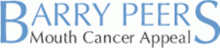 Barry Peers Mouth Cancer Appeal