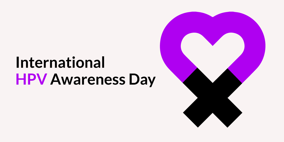 INTERNATIONAL HPV AWARENESS DAY